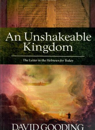 An Unshakeable Kingdom